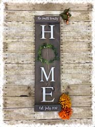"Home Sign with Wreath $45 34""x9.5"""